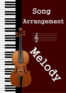 Song Arrangement and Melody